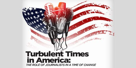 WTVD Minority Advisory Committee | Turbulent Times in America: The Role of Journalists in a Time of Change tickets