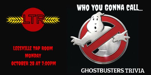 Ghostbusters Trivia at Leesville Tap Room