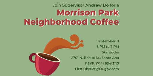 Morrison Park Neighborhood Coffee with Supervisor Andrew Do