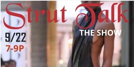 Strut Talk The Fashion Show  tickets