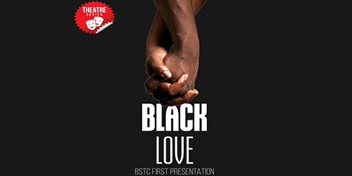 Black Love: A BSTC First Presentation