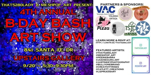 4th Annual B-Day Bash Art Show