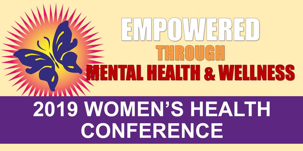 EMPOWERED THROUGH MENTAL HEALTH & WELLNESS - 2019 Women's