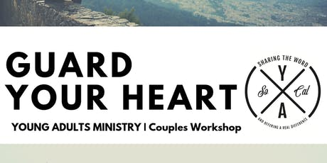 Guard Your Heart | Couples Workshop tickets