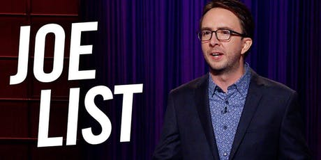 JOE LIST (Netflix, Conan,  Fallon) Feat. Sarah Tollemache (NBC, Colbert) tickets