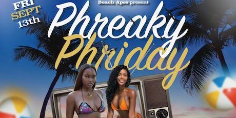 Phreaky Phriday tickets