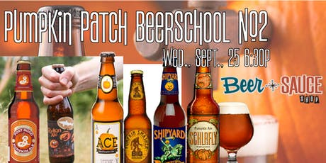 Pumpkin Patch BeerSchool #2 tickets