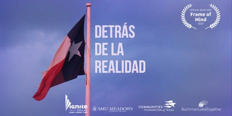 Documentary Screening: Detrás de la Realidad tickets