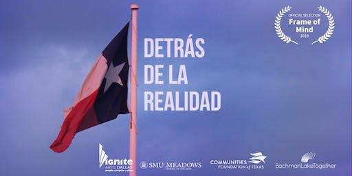 Documentary Screening: Detrás de la Realidad