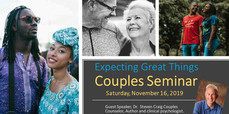 Couples Seminar-Expecting Great Things tickets