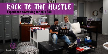 Back to the Hustle tickets