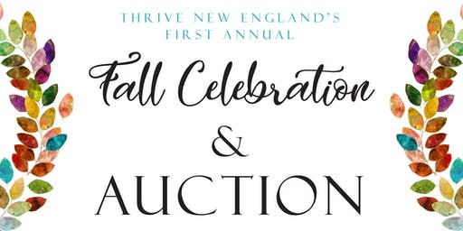 THRIVE New England's First Annual Fall Celebration and Auction
