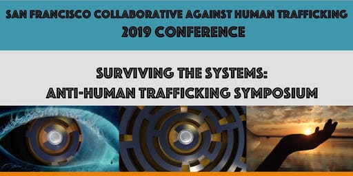 Surviving the Systems: Anti-Human Trafficking Symposium