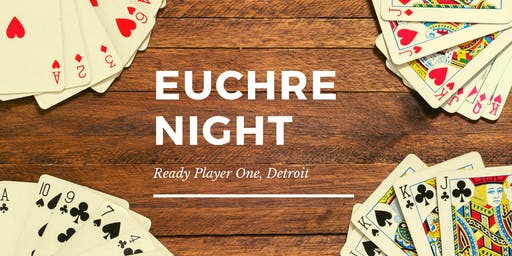 Euchre Night at Ready Player One, Detroit
