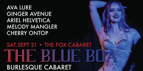 The Blue Boa Burlesque Cabaret at The Fox tickets
