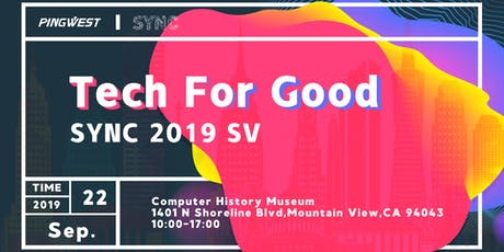 SYNC 2019 Silicon Valley: Tech For Good tickets