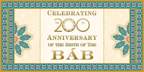 The 200th Anniversary of the Birth of The Báb - Tower Hamlets tickets