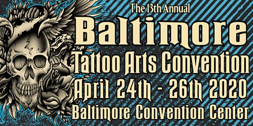 The 13th Annual Baltimore Tattoo Arts Convention