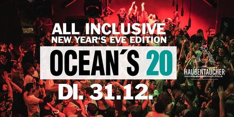 Ocean`s 20 • All Inclusive New Year's Eve Edition Tickets