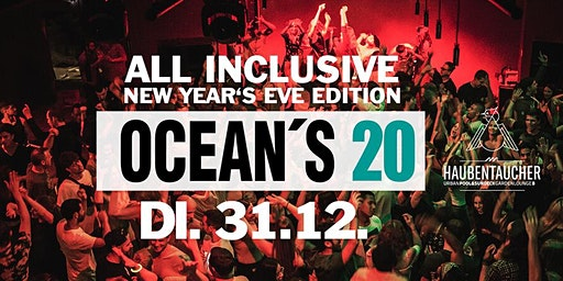 Ocean`s 20 • All Inclusive New Year's Eve Edition