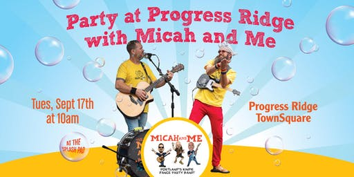 Party at Progress Ridge with Micah and Me