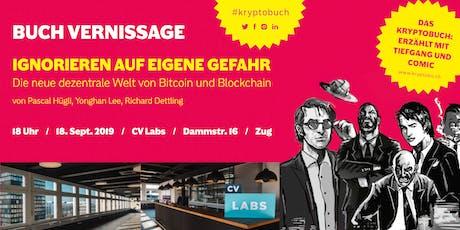 """""""Ignorieren auf eigene Gefahr"""" Kryptobuch-Event at CV Labs Tickets"""