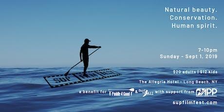 SUP Film Fest - inspiration. natural beauty. conservation. human spirit. tickets