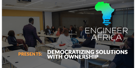 Engineer Africa - Democratizing solutions with ownership tickets