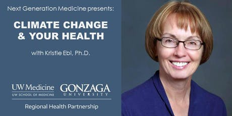 Next Generation Medicine Lecture: Climate Change & Your Health tickets