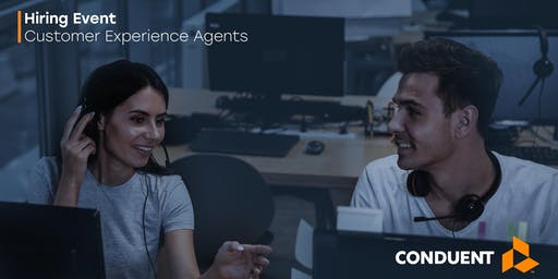 Conduent Hiring Event | Customer Experience Agents