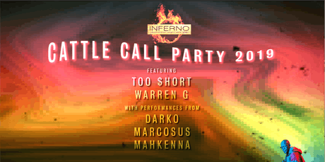 Cattle Call 2019 with Too Short and Warren G tickets