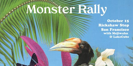MONSTER RALLY with Mejiwahn and Lake Cube tickets