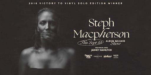 Steph Macpherson Album Release Party w/ Jaimey Hamilton