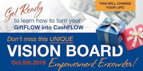 GiftFLOW to CashFLOW - Vision Board Empowerment Encounter tickets