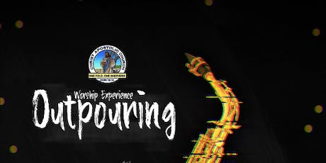 Worship Experience: Outpouring tickets