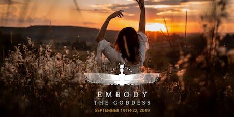 Embody the Goddess - Weekend Women's Retreat tickets