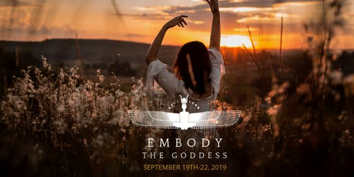 Embody the Goddess - Weekend Women's Retreat
