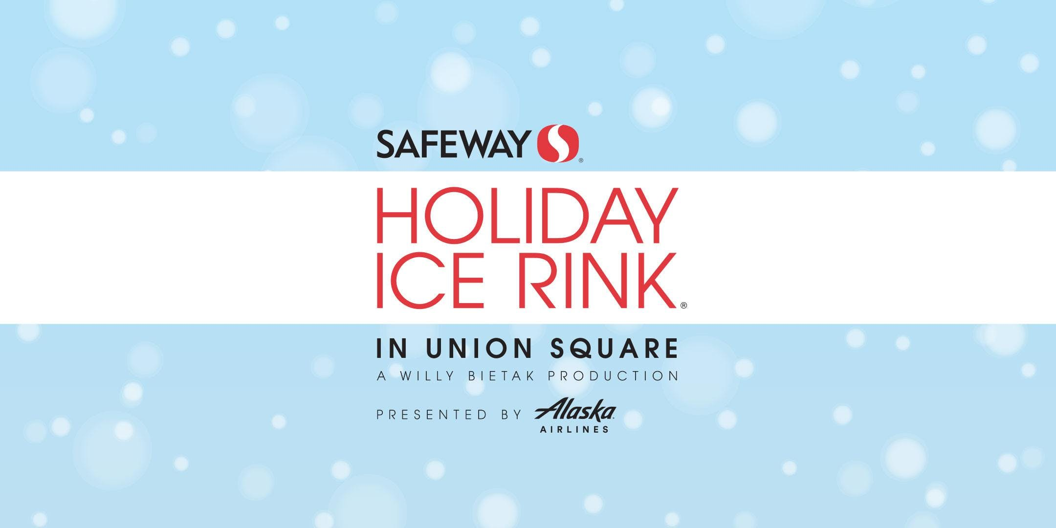 Safeway Holiday Ice Rink in Union Square 2019