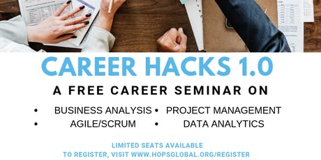 Career Hacks 1.0 ( A Free Career Seminar On BA, PM, Agile & Data Analytics) tickets