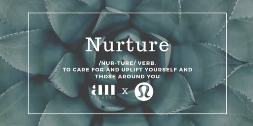 Nurture: A Morning of Movement, Connection & Conversation