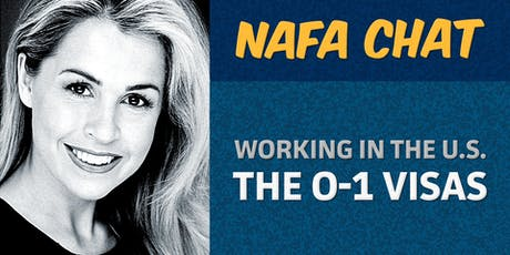 "NAFA Chat | Rebekah O'Sullivan | ""The O-1 Visas – How to work legally in the United States"" tickets"