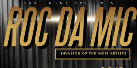 Roc Da Mic: Invasion of the Indie Artists tickets