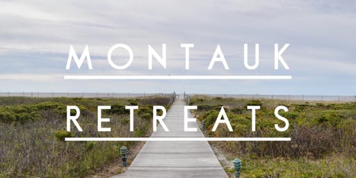 Montauk Retreat - Permission to Pause