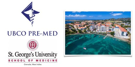 St. George's School of Medicine Admissions Talk (UBCO Pre-Med Club) tickets