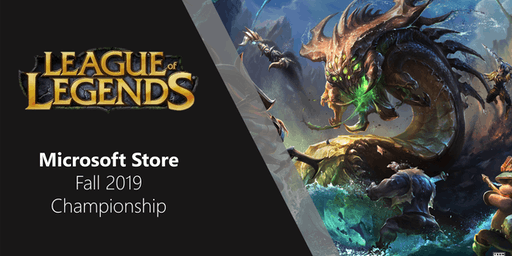 Microsoft Store Fall Championship ft League of Legends
