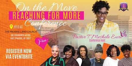 """""""On the Move"""" Conference - Reaching for More!  [John 10:10 NKJV] tickets"""