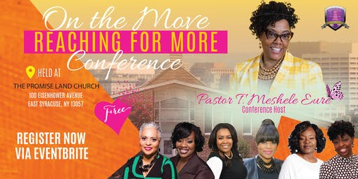 """On the Move"" Conference - Reaching for More!  [John 10:10 NKJV]"