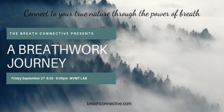 A Breathwork Journey and Movement Exploration - Connect to your true nature tickets