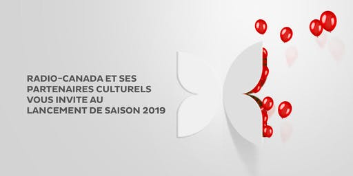 Lancement de saison 2019, Radio-Canada