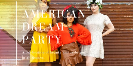 American Dream Party: tickets